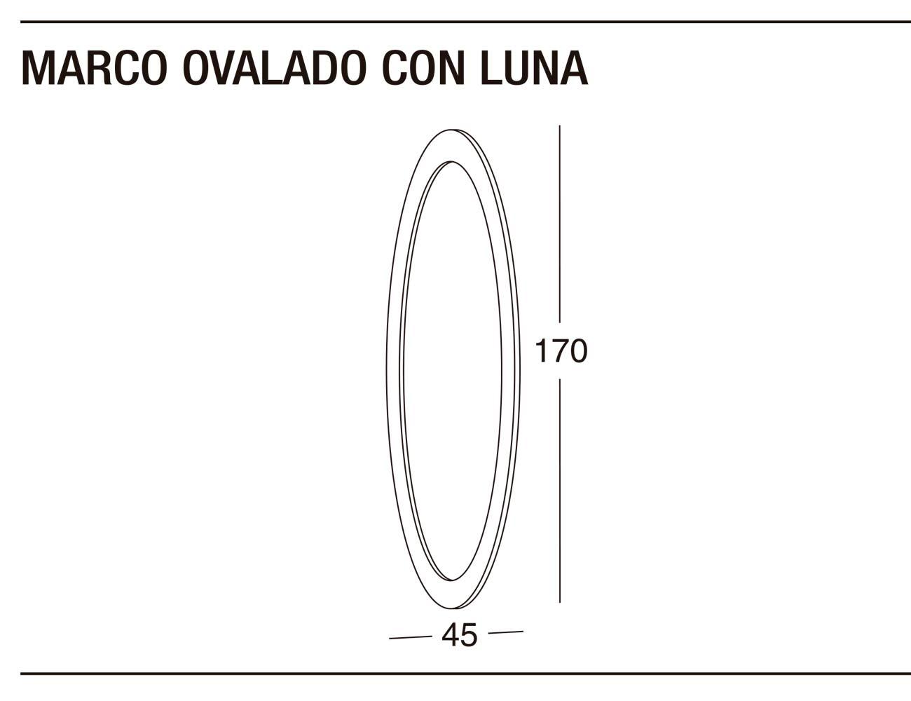 Marco ovalado luna 45x170