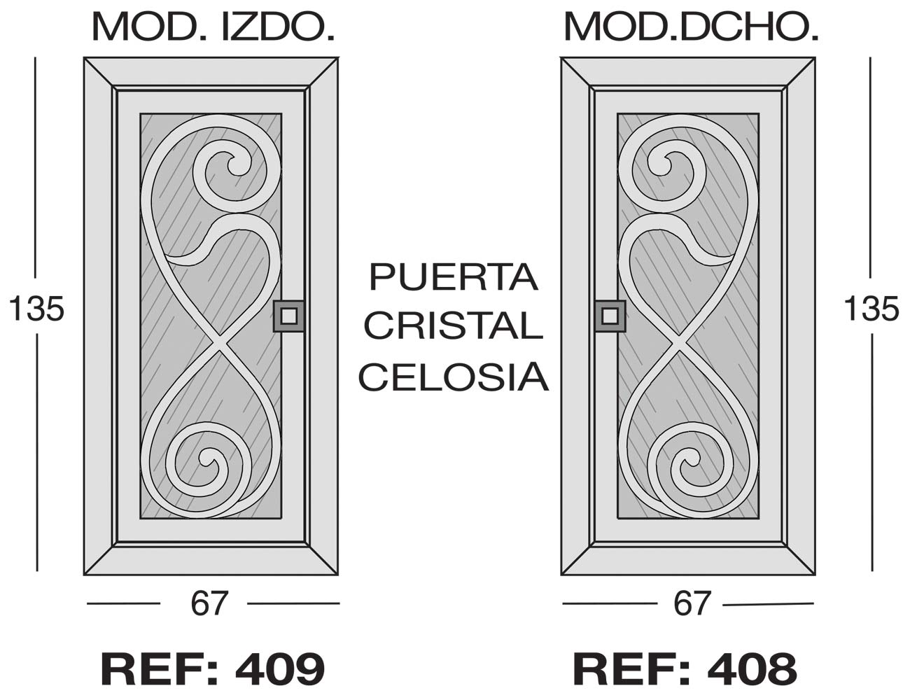 Modulo izdo 409 dcho 408 puerta cristal celosia