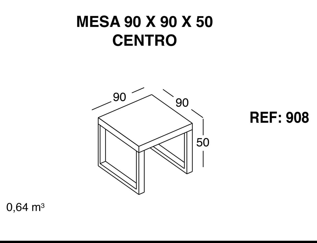 Mesa centro 90 90 50