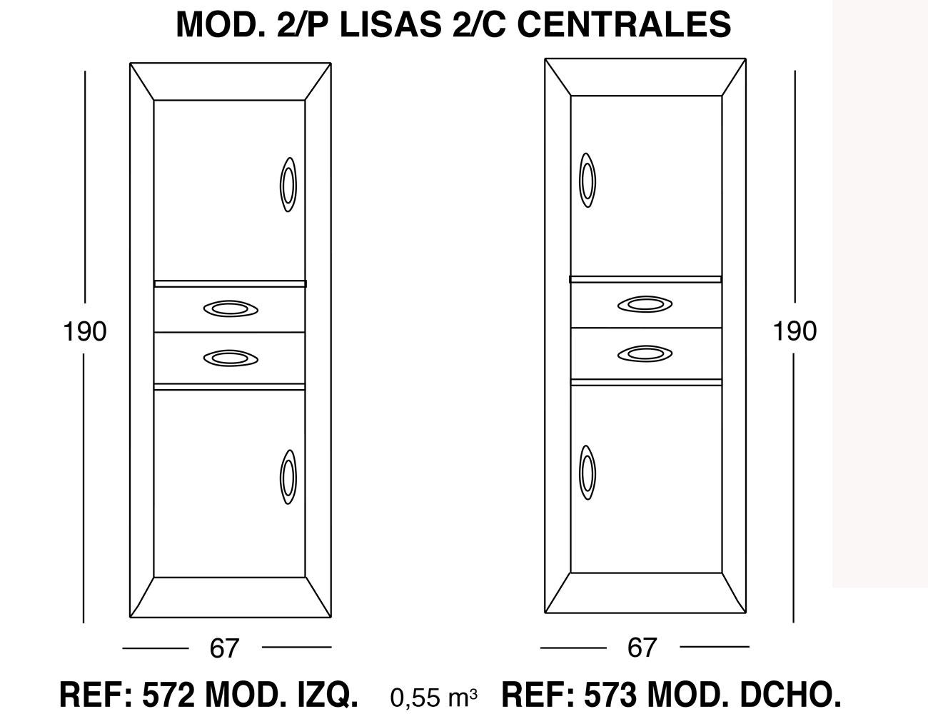 Modulo 2 puertas lisas 2 cajones centrales