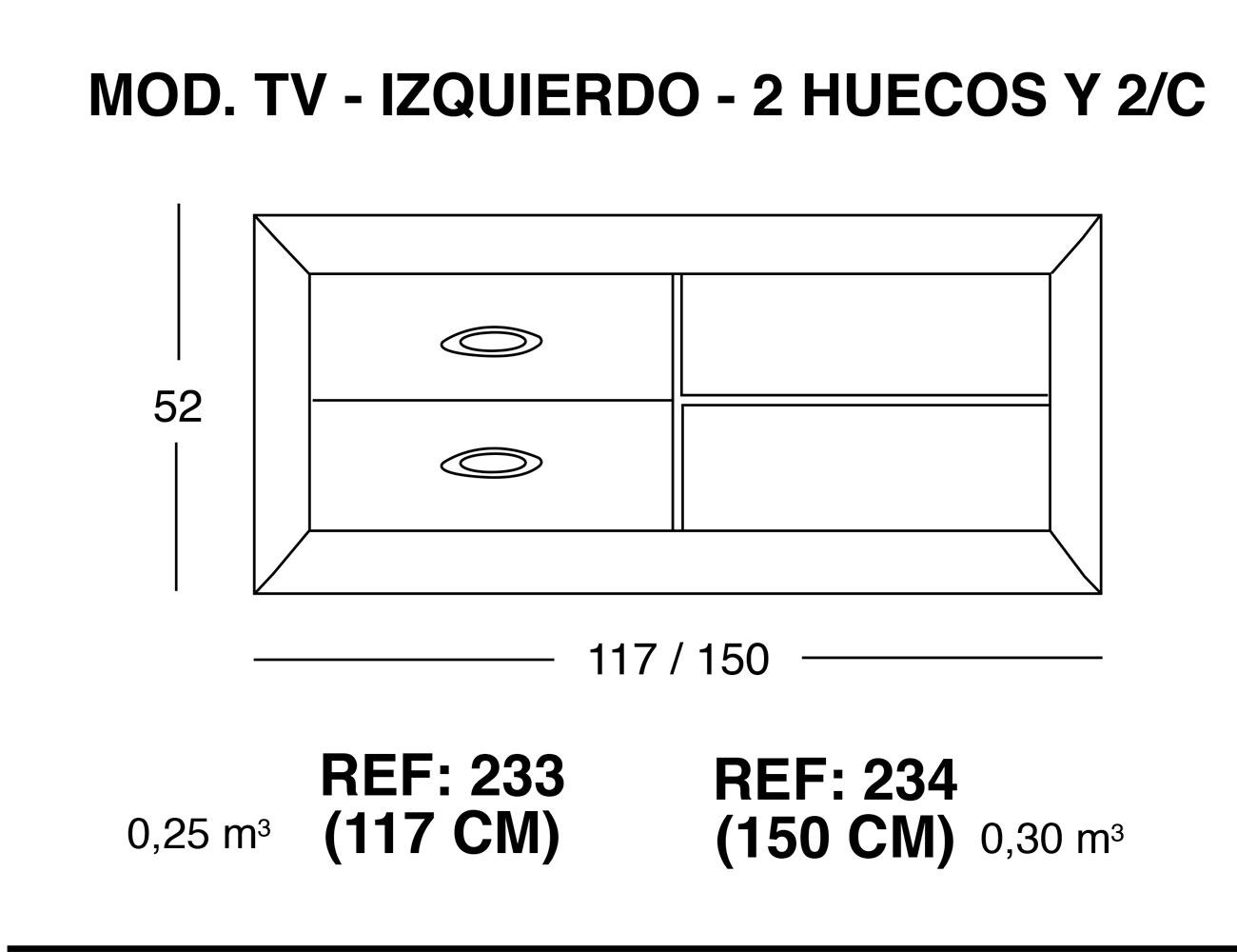Modulo tv izquierdo 2 huecos 2 cajones
